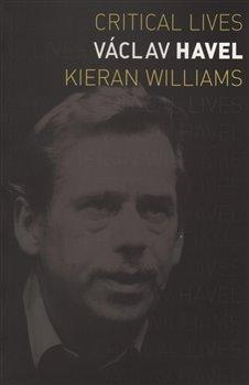 Obálka titulu Václav Havel (Critical Lives)