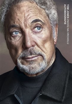 Tom Jones - Znovu na vrcholu