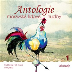 Obálka titulu Antologie moravské lidové hudby 1