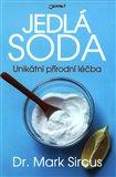 Jedlá soda (noční můra farmaceutického průmyslu) - obálka