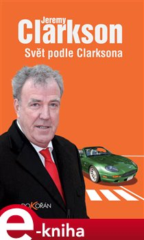 Svět podle Clarksona - Jeremy Clarkson e-kniha