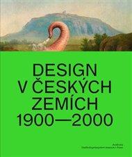 Design v českých zemích 1900 - 2000