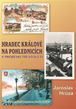 Obálka titulu Hradec Králové na pohlednicích v průběhu tří století 2