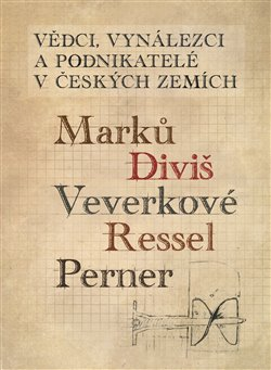 Obálka titulu Vědci, vynálezci a podnikatelé v Českých zemích 1.