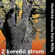 Z kořenů strom