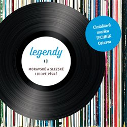 Obálka titulu Legendy – Moravské a slezské lidové písně (2CD)