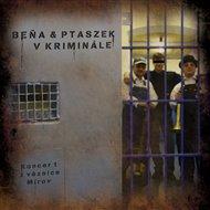Beňa & Ptaszek v kriminále