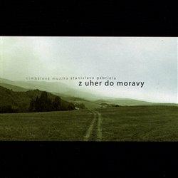 Obálka titulu Z Uher do Moravy & Na derflandském poli (2CD)