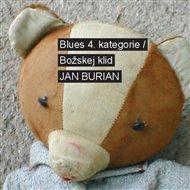 Blues 4. kategorie / Božskej klid
