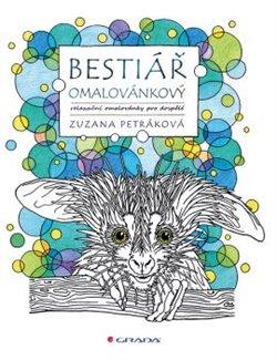 Obálka titulu Bestiář omalovánkový - relaxační omalovánky pro dospělé