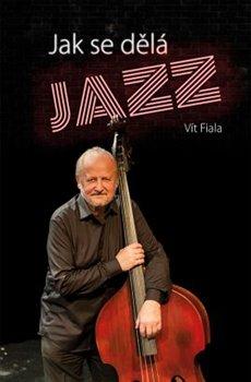 Obálka titulu Jak se dělá jazz