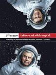 Jiří Grygar: Takto se mě nikdo neptal (Rozhovory se Štefanem Hríbem o hmotě, vesmíru a člověku) - obálka
