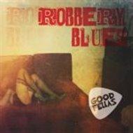 Robbery Blues
