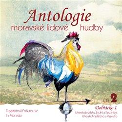 Obálka titulu Antologie moravské lidové hudby 2
