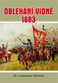 Obálka titulu Obléhání Vídně 1683