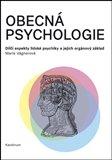 Obecná psychologie (Dílčí aspekty lidské psychiky a jejich orgánový základ) - obálka