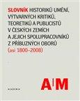 Slovník historiků umění, výtvarných kritiků a teoretiků v českých zemích - obálka