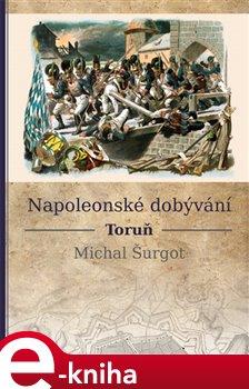 Obálka titulu Napoleonské dobývání