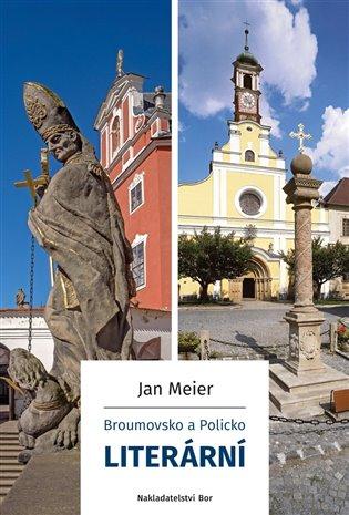 Broumovsko a Policko literární - Jan Meier   Replicamaglie.com