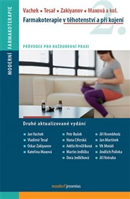 Farmakoterapie v těhotenství a při kojení, 2. vydání