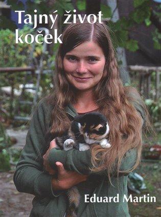 Tajný život koček - Eduard Martin | Booksquad.ink