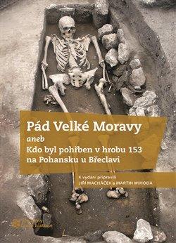Obálka titulu Pád Velké Moravy