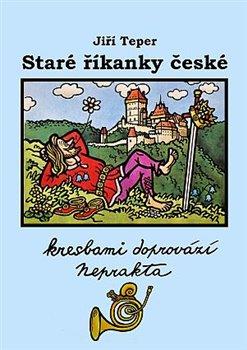 Obálka titulu Staré říkanky české
