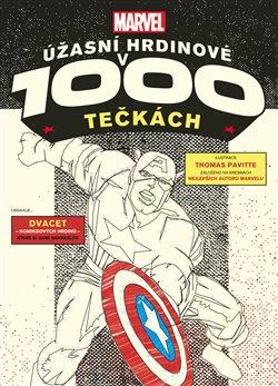 Obálka titulu Marvel: Úžasní hrdinové v 1000 tečkách