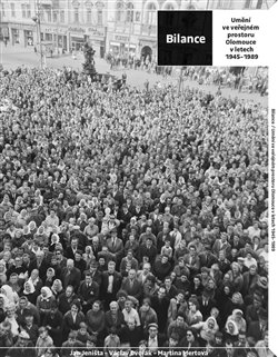 Obálka titulu Bilance. Umění ve veřejném prostoru Olomouce v letech 1945–1989