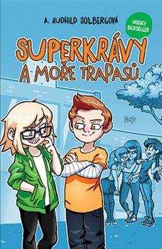Obálka titulu Superkrávy a moře trapasů