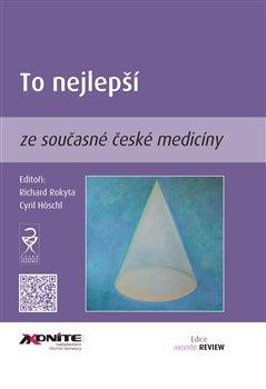 Obálka titulu To nejlepší ze současné české medicíny