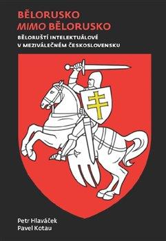 Obálka titulu Bělorusko mimo Bělorusko