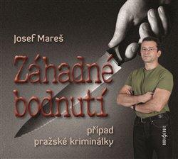 Obálka titulu Záhadné bodnutí, případ pražské kriminálky