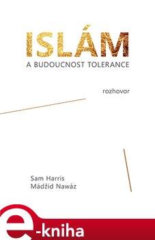 Obálka titulu Islám a budoucnost tolerance