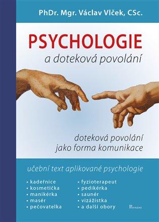 Psychologie a doteková povolání:Učebnice obchodní psychologie - Václav Vlček | Booksquad.ink