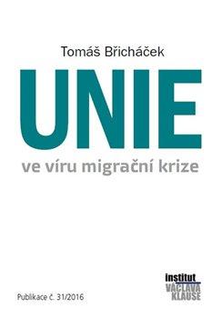 Obálka titulu Unie ve víru migrační krize