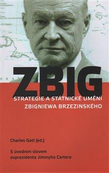 Obálka titulu Strategie a státnické umění Zbigniewa Brzezinského