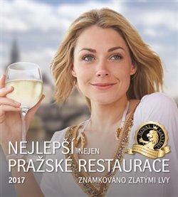 Obálka titulu Nejlepší nejen pražské restaurace 2017