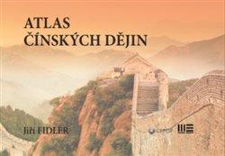 Obálka titulu Atlas čínských dějin