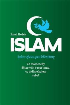 Obálka titulu Islám jako výzva pro křesťany