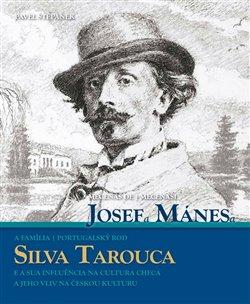 Mecenáši Josef Mánes a Silva Tarouca