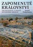 Zapomenuté království (Archeologie a dějiny severního Izraele) - obálka