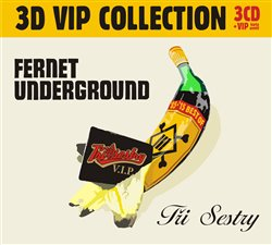 Obálka titulu Fernet Underground (3CD VIP Collection)