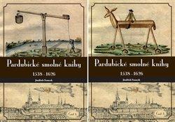 Pardubické smolné knihy 1538-1626