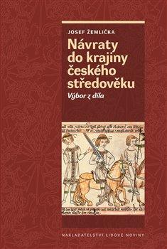 Obálka titulu Návraty do krajiny českého středověku