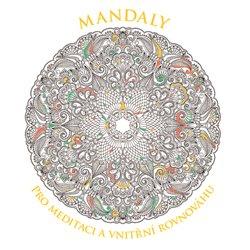 Obálka titulu Mandaly pro meditaci a vnitřní rovnováhu