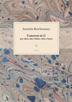 Obálka titulu Antonín Reichenauer: Concerto in G per oboe, due violini, viola e basso