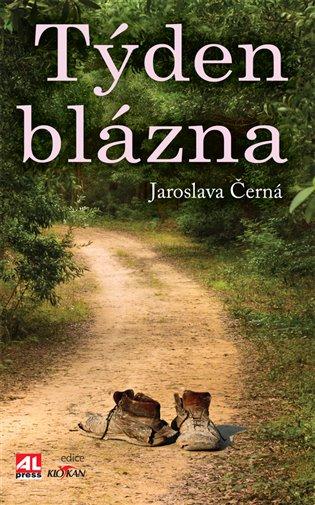Týden blázna - Jaroslava Černá | Booksquad.ink