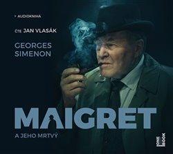 Obálka titulu Maigret a jeho mrtvý