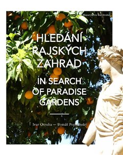 Obálka titulu Hledání rajských zahrad / In search of Paradise gardens
